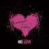 August Alsina & Nicki Minaj - No Love [Music Video]
