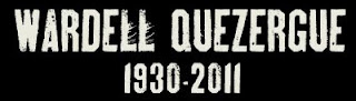 RIP WARDELL QUEZERGUE