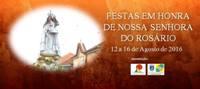 Gaio/Rosário(Moita)- Festas em Hª de Nª Srª do Rosário 2016- 12 a 16 Agosto