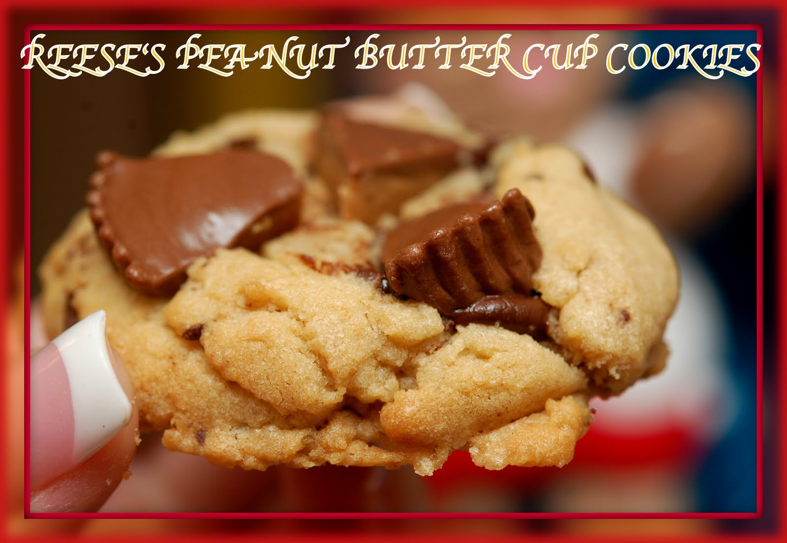 OVER THE TOP REESE'S PEANUT BUTTER CUP COOKIES - Hugs and Cookies XOXO