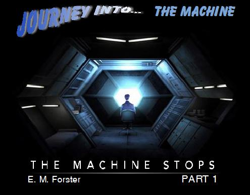 em forester the machine stops