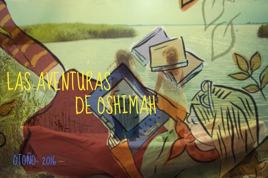 Las aventuras de Oshimah