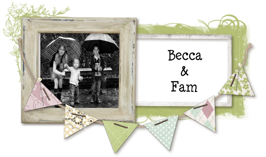 Becca and Fam