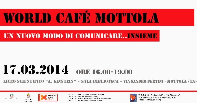 Vivimottola world cafe 39 mottola un nuovo modo di for Mobilia e un insieme di