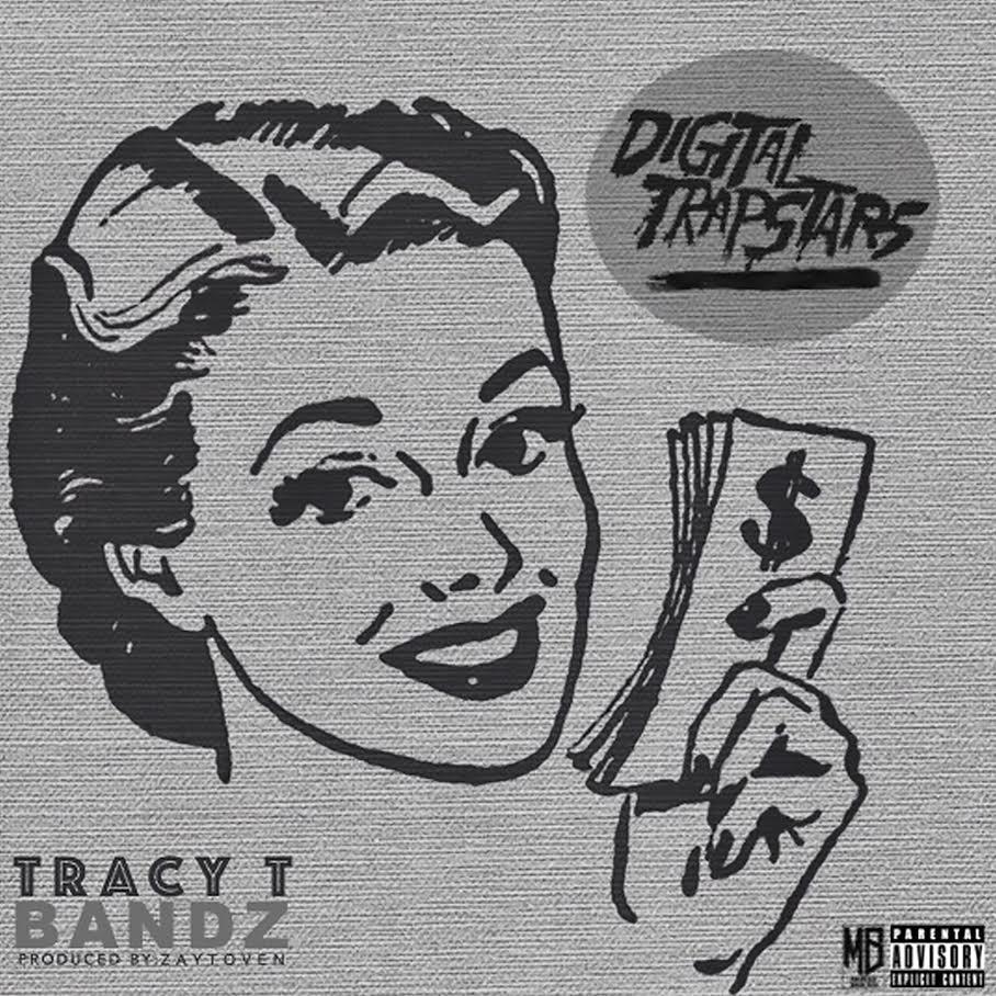 Tracy T - Bandz