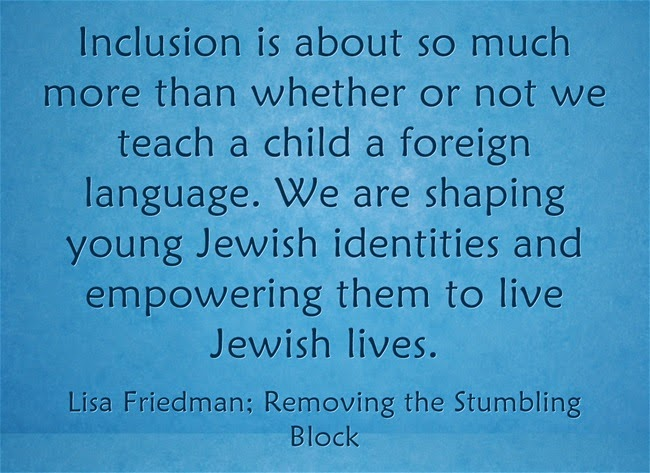 Inclusion is about more than learning a foreign language; Removing the Stumbling Block