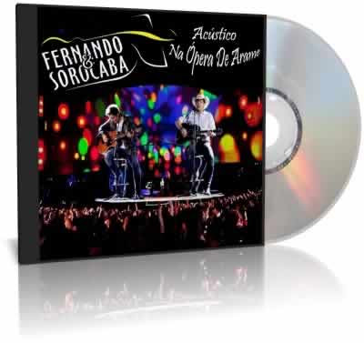 CD Fernando e Sorocaba Ao Vivo na Ópera de Arame