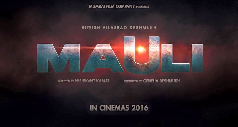 Movie: Mauli (2016) Directed by: Nishikant Kamat Produced by: Genelia Deshmukh Starcast: Riteish Deshmukh