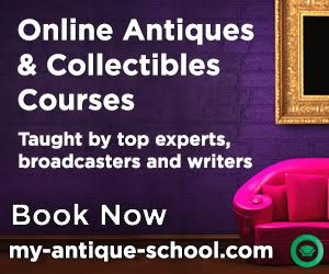 ONLINE ANTIQUE COURSES TAUGHT BY EXPERTS