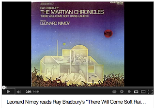 "Leonard Nimoy reads Bradbury's ""There Will Come Soft Rains"""