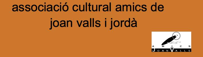 associació cultural amics de joan valls i jordà