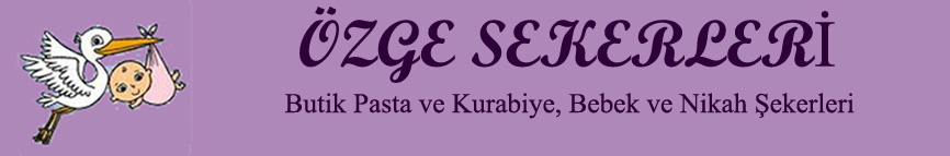 ÖZGE ŞEKERLERİ