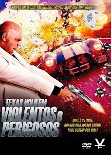 Texas Hold'em: Violentos e Perigosos - DVDRip Dual Áudio