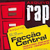 Facção Central (Download Arquivo Rap 2005)