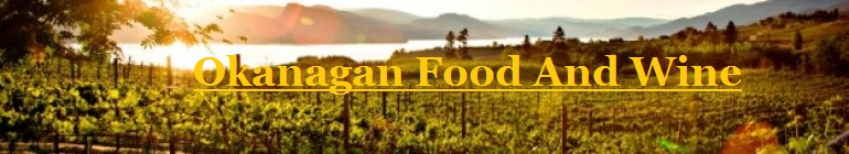 Okanagan Food And Wine