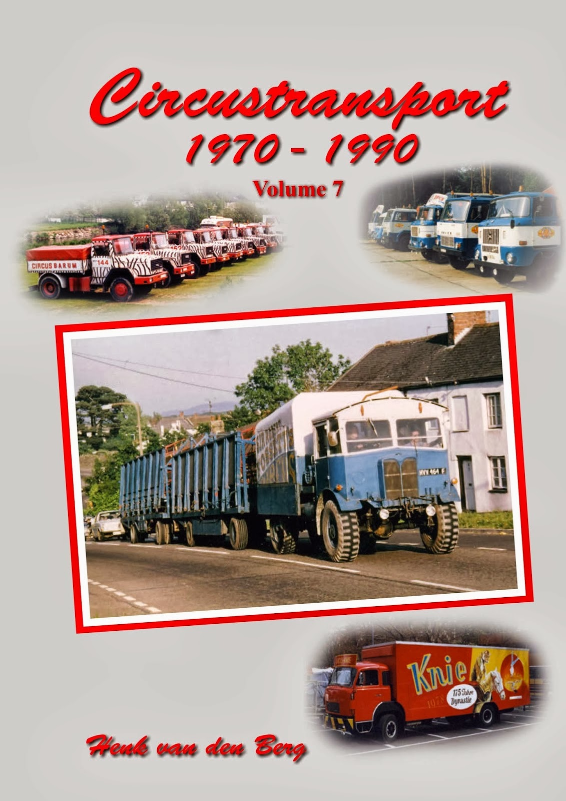 NEW : CIRCUS TRANSPORT, VOLUME 7