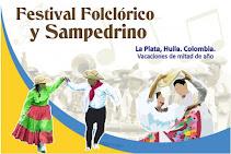 Festival Folclórico y Sampedrino de La Plata Huila