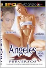 Ver Angeles Perversos (2007) Gratis Online
