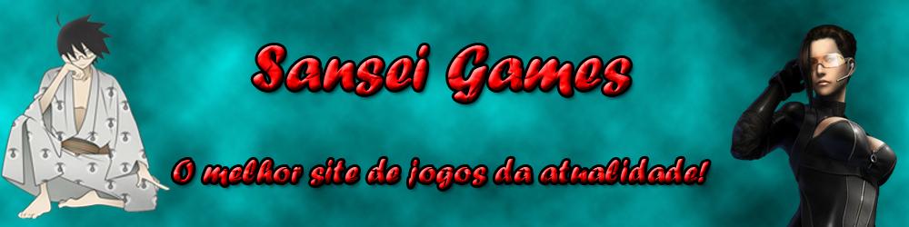 Sansei Games, O Melhor Site De Jogos Da Atualidade!