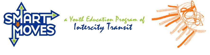 Smart Moves, a Youth Education program of Intercity Transit