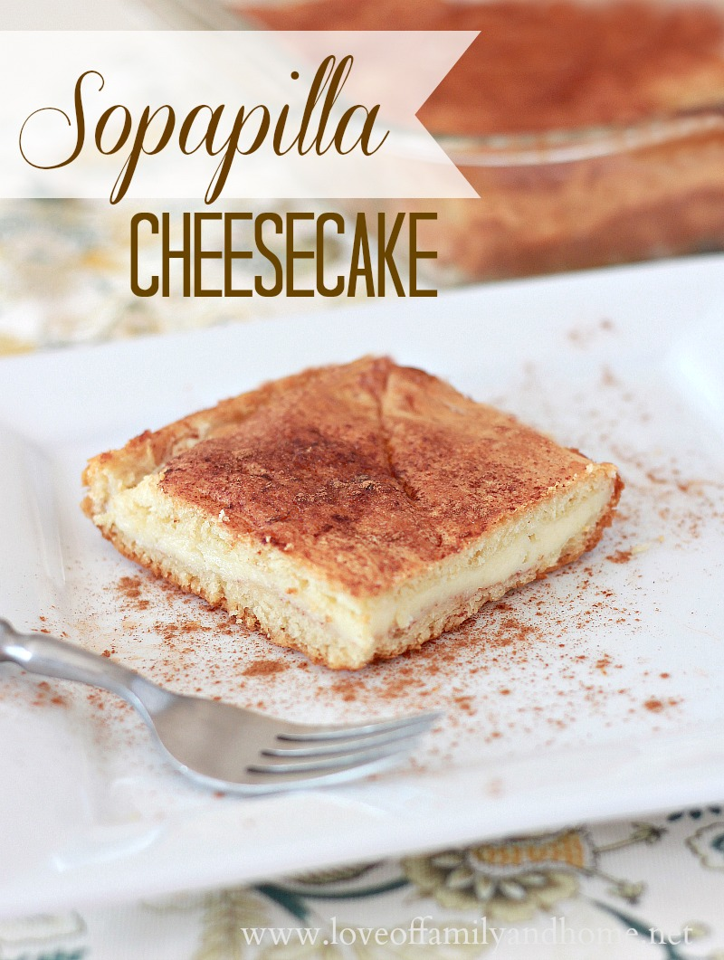 Sopapilla Cheesecake - Love of Family & Home