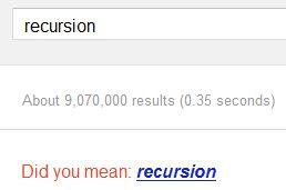Did you mean: recursion