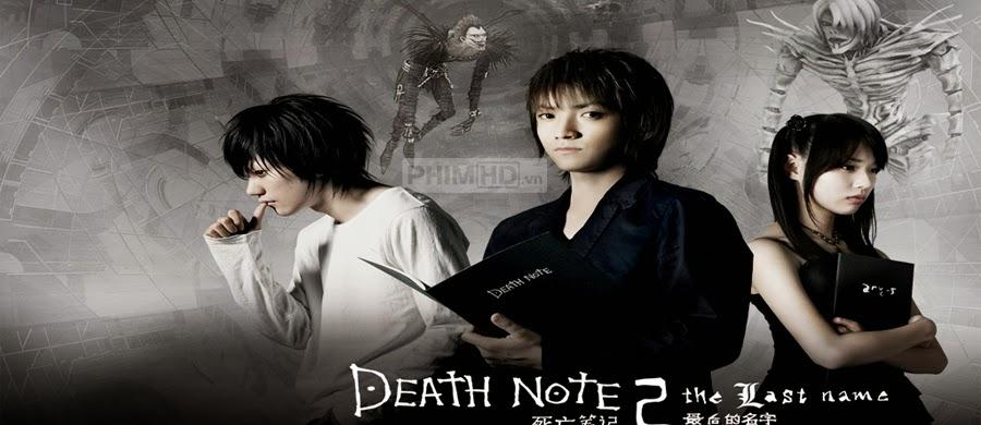Quyển Sổ Tử Thần 2: Cái Tên Cuối Cùng - Death Note 2: The Last Name - 2006