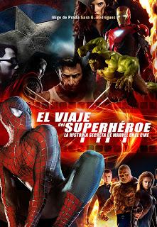 El viaje del Superheroe: La Historia secreta de Marvel en el cine