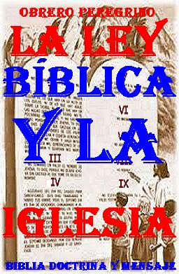 LA LEY BÍBLICA EN LA IGLESIA