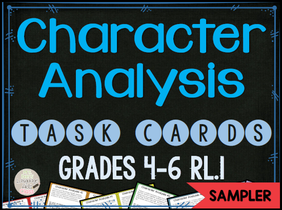 https://www.teacherspayteachers.com/Product/Character-Analysis-Task-Cards-for-Grades-4-6-RL1-SAMPLER-1728602