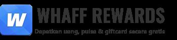 WHAFF REWARDS | CARA MENDAPATKAN UANG DARI WHAFF ANDROID