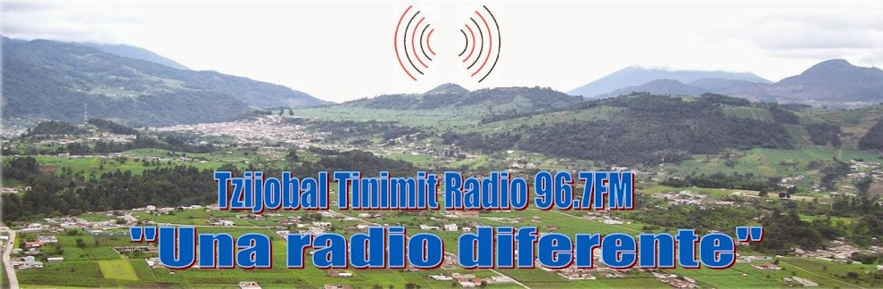 Tzijobal Tinimit Radio 96.7