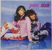 Pam & Dodi - Don`t Have To (VLS) (2002)