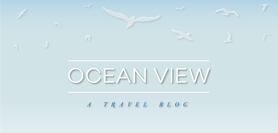 ocean view - a travel blog