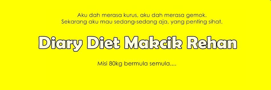 diary-diet-makcik-rehan