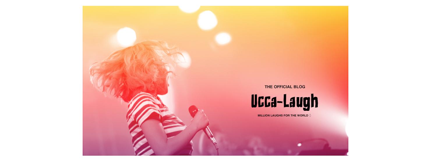 Ucca-Laugh blog