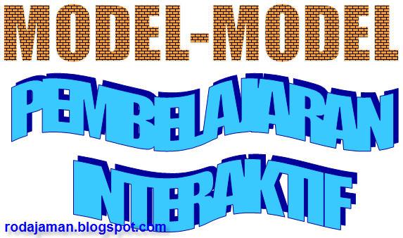 32 Contoh Model Pembelajaran Interaktif serta Langkah-Langkahnya