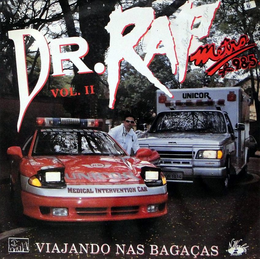 Dr. Rap Vol 2 Viajando Nas Bagaças Metrô FM 98,5