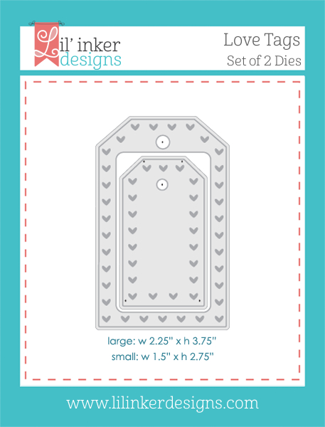 http://www.lilinkerdesigns.com/love-tags-die-set/#_a_clarson