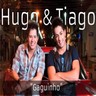 Hugo e Tiago - Gaguinho - Mp3 2013