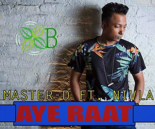 Aye Raat, Master D