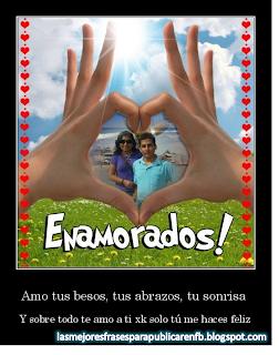Frases De Amor: Amo Tus Besos Tus Abrazos Tu Sonrisa Y Sobre Todo Te Amo A Ti Porque Sólo Tú Me Haces Feliz
