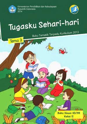 http://bse.mahoni.com/data/2013/kelas_2sd/siswa/Kelas_02_SD_Tematik_3_Tugasku_Sehari-hari_Siswa.pdf