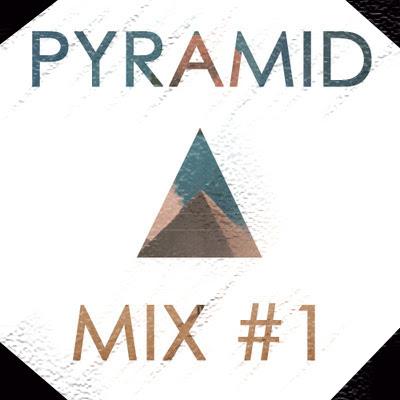 Pyramid - Kiblind (Mix #1)