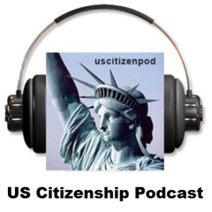 US Citizenship Podcast