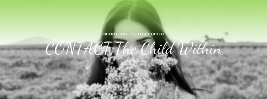 CONTACT: The Child Within us in Ten Stages