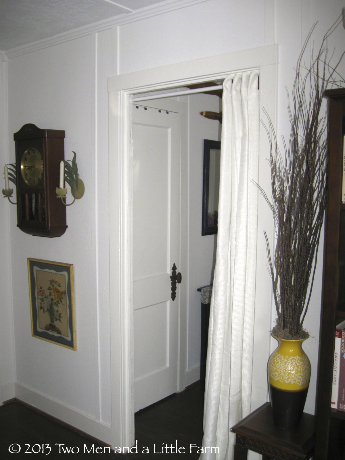 USING CURTAINS AS DOORS & Two Men and a Little Farm: USING CURTAINS AS DOORS