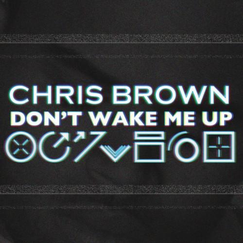 Chris Brown Dont Wake Me Up Video Ufficiale Testo E Traduzione