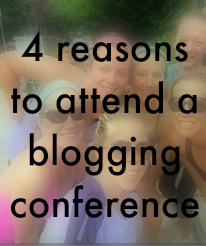 4 reasons to attend blogging conferences