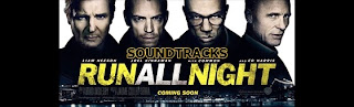 run all night soundtracks-the all nighter soundtracks-gece takibi muzikleri-gece bitmeden muzikleri